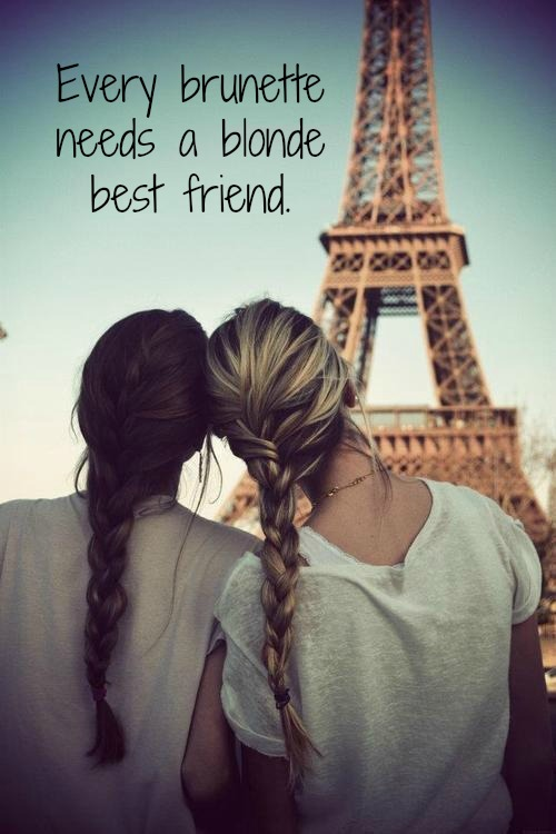 Best friend quote meme Two girls in Paris